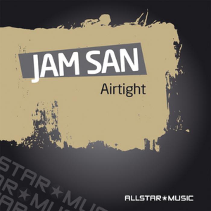 JAM SAN - Air Tight EP