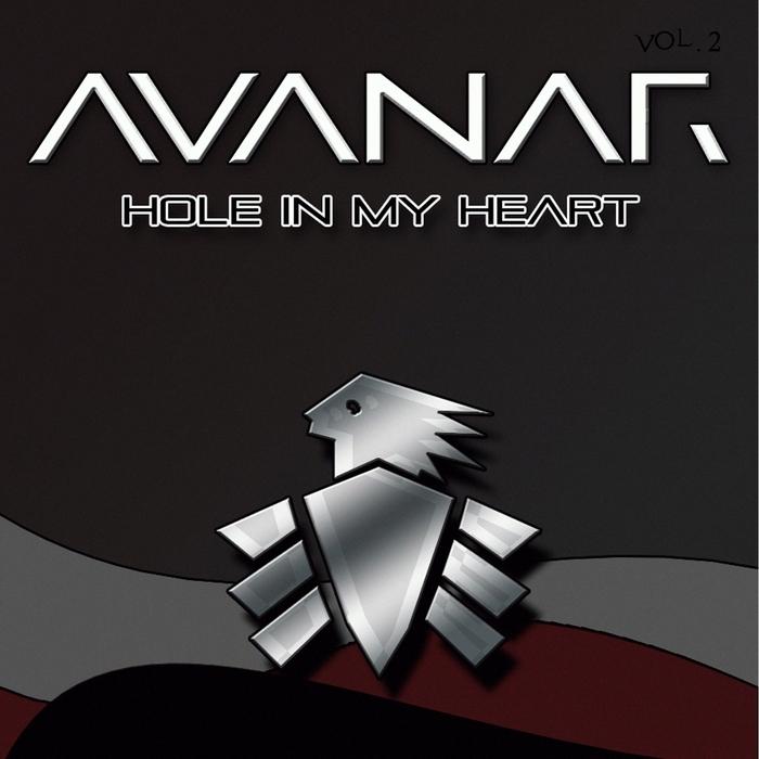 AVANAR - Hole In My Heart