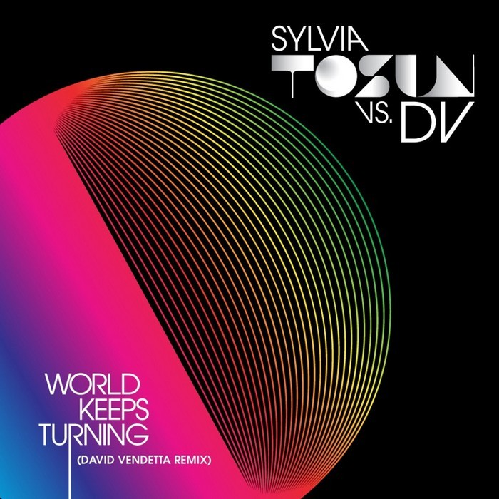 TOSUN, Sylvia vs DV - World Keeps Turning