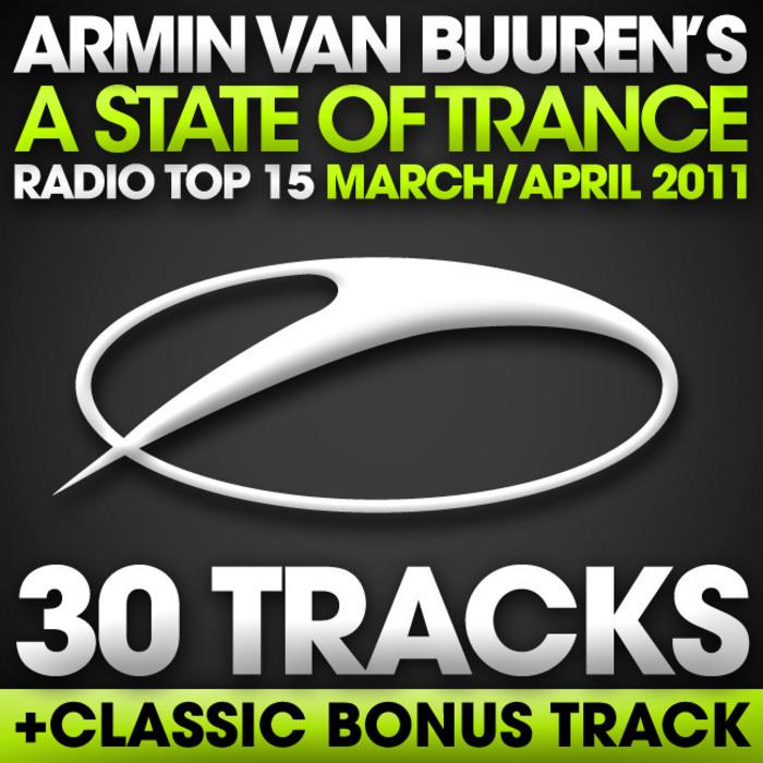 VAN BUUREN, Armin/VARIOUS - A State Of Trance Radio Top 15 March/April 2011