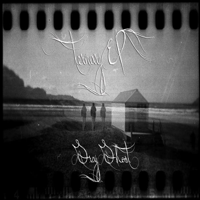 GRAY GHOST - Ternary EP