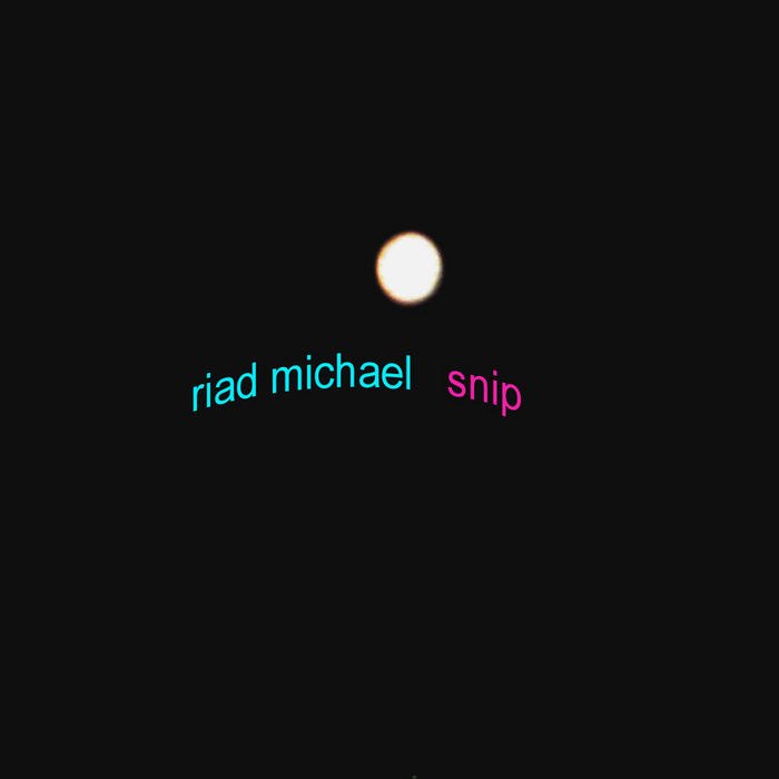 MICHAEL, Riad - Snip