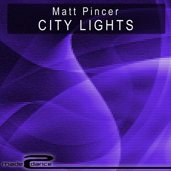 PINCER, Matt - City Lights