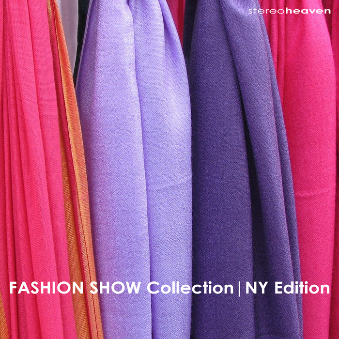 VARIOUS - Fashion Show Collection (NY Edition)