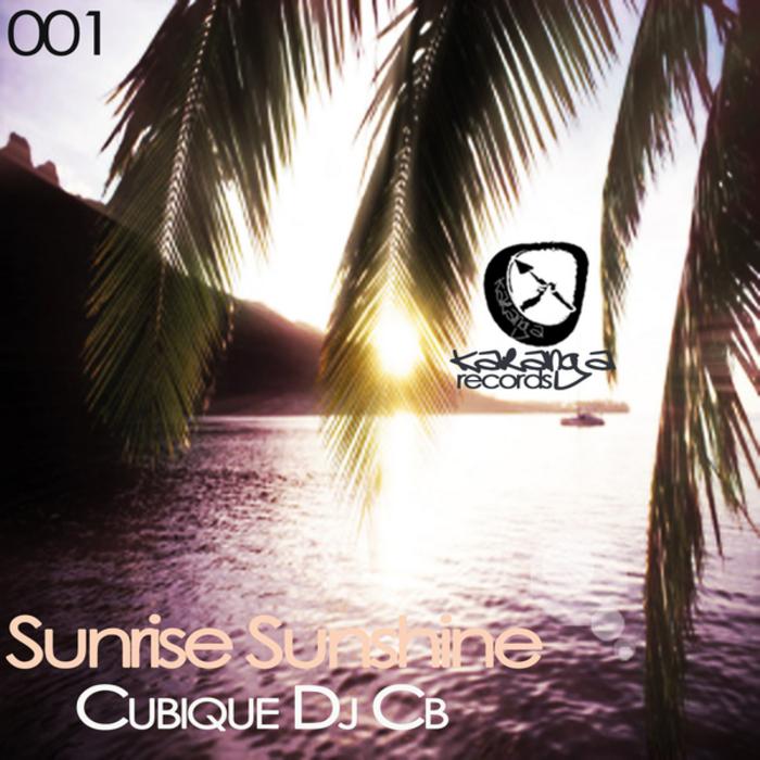 Sunrise Sunshine by Cubique DJ Cb on MP3, WAV, FLAC, AIFF ...