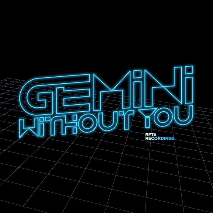 GEMINI - Without You/Destiny