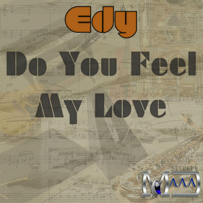 EDY - Do You Feel My Love