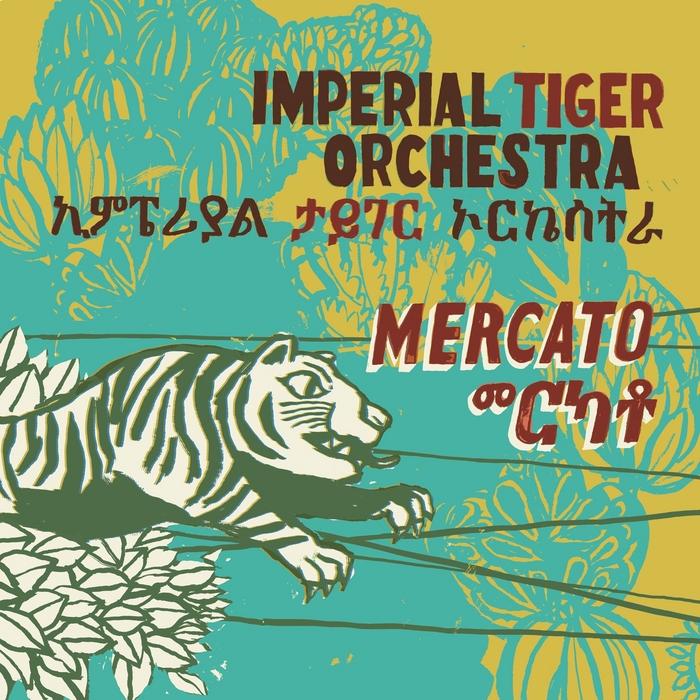 IMPERIAL TIGER ORCHESTRA - Mercato