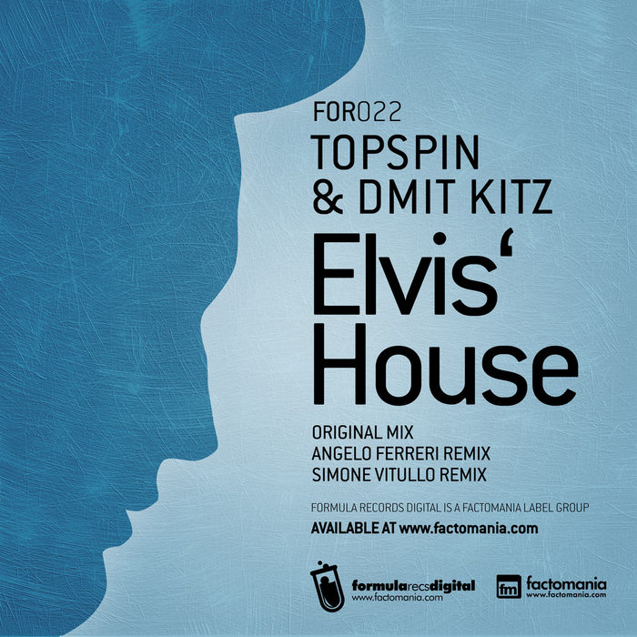 TOPSPIN & DMIT KITZ - Elvis' House