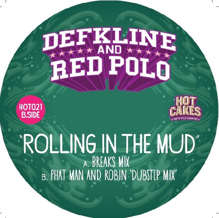 DEFKLINE/RED POLO - Rolling In The Mud