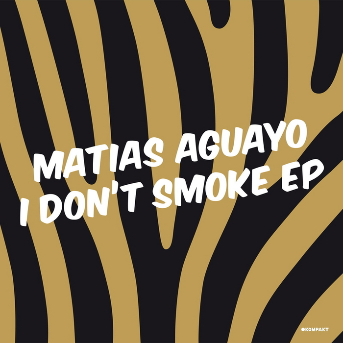 AGUAYO, Matias - I Don't Smoke EP