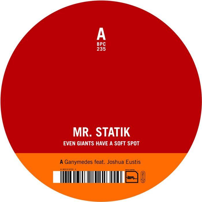 MR STATIK - Even Giants Have A Soft Spot