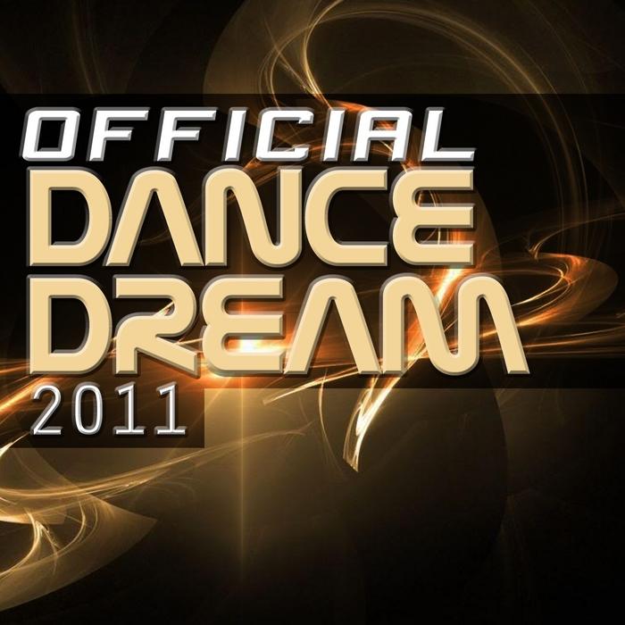 VARIOUS - Official Dance Dream 2011