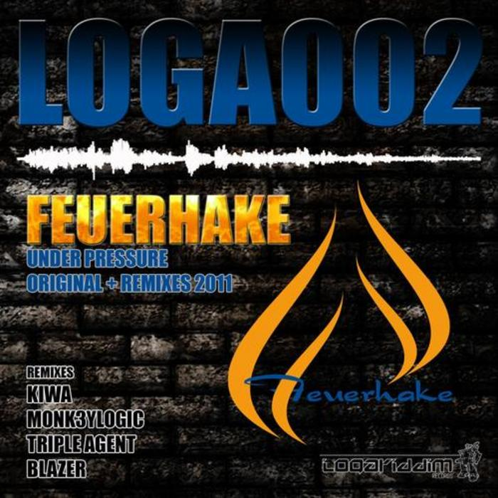 FEUERHAKE - Under Pressure (original & remixes 2011)