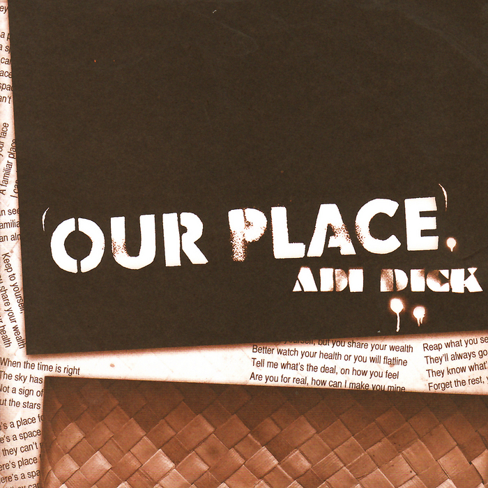 ADI DICK - Our Place