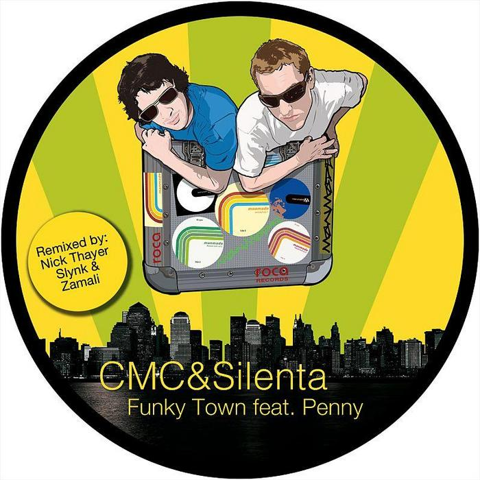 CMC & SILENTA feat PENNY - Funky Town
