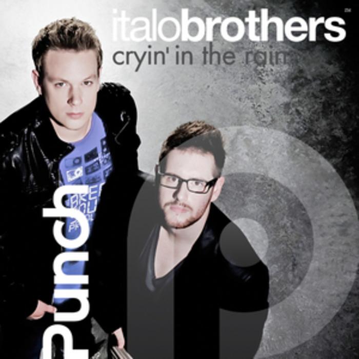 ITALOBROTHERS - Cryin' In The Rain