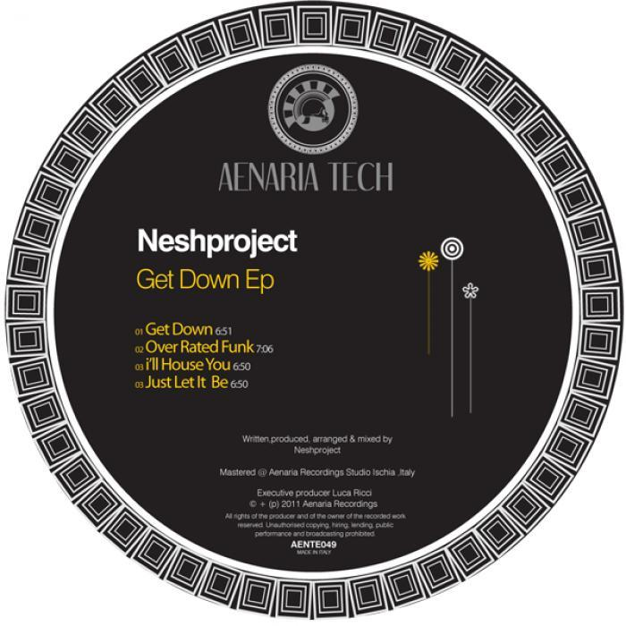 NESHPROJECT - Get Down