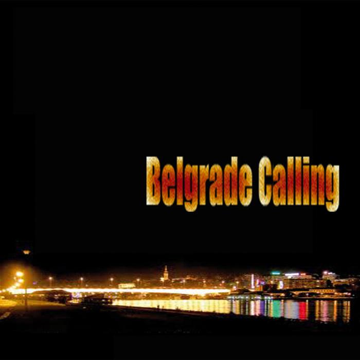 VARIOUS - Belgrade Calling