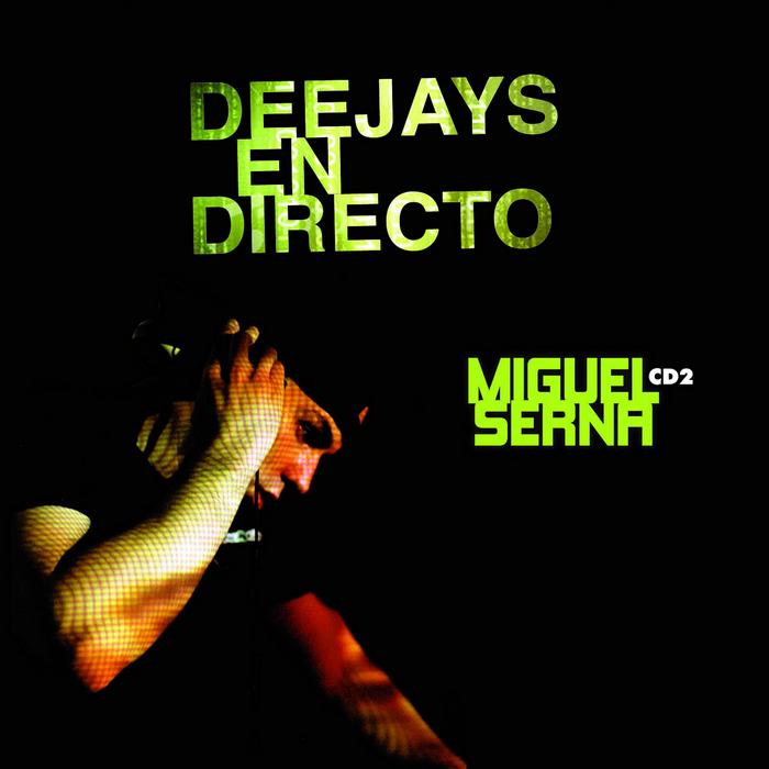 VARIOUS - Deejays En Directo: Sesion Miguel Serna