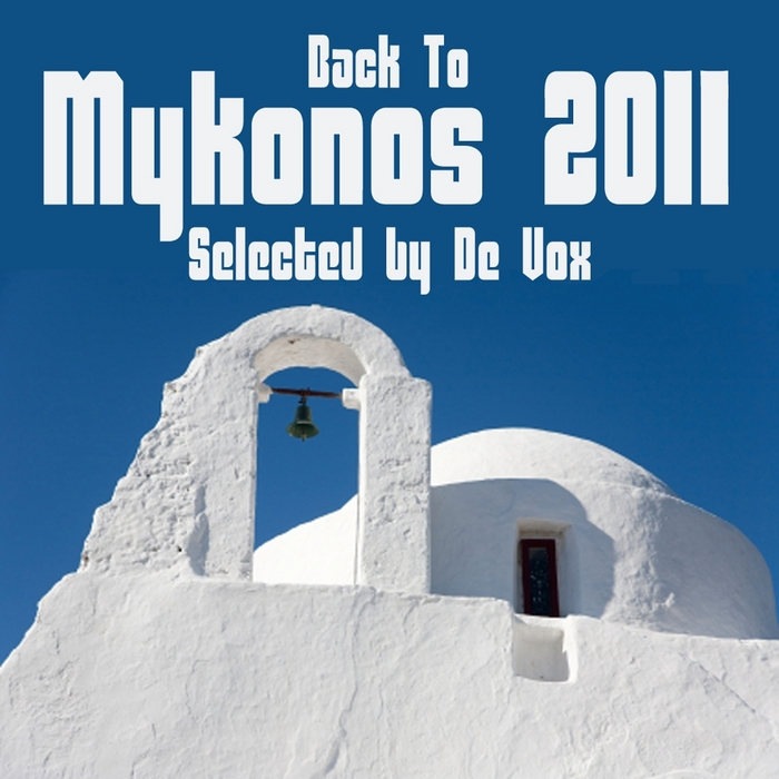 VARIOUS - Back To Mykonos 2011