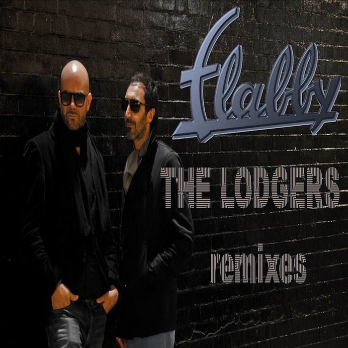 FLABBY - The Lodgers (remixes)