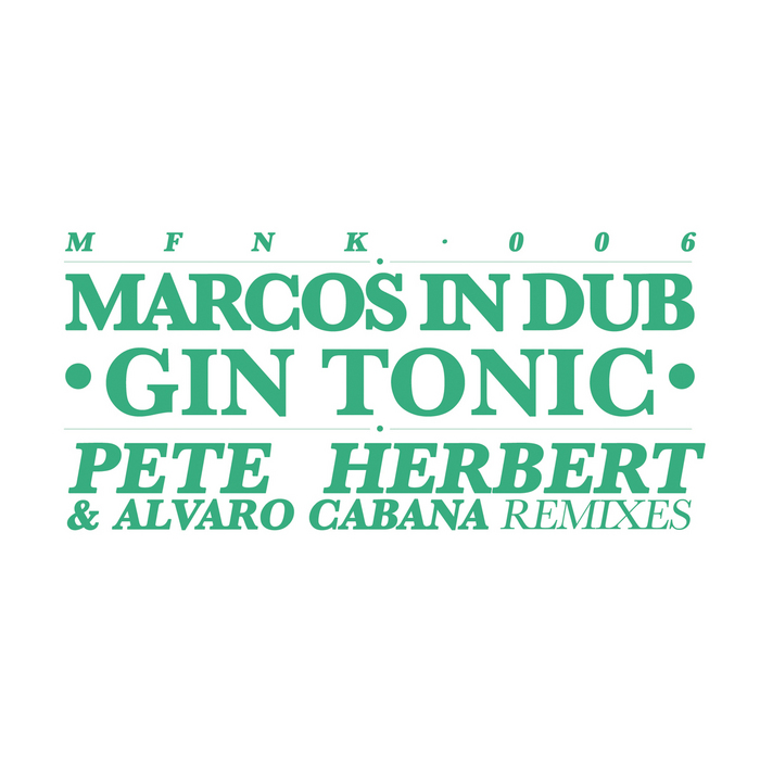 MARCOS IN DUB - Gin Tonic