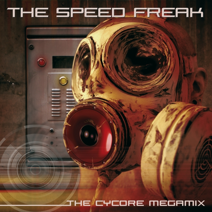 SPEED FREAK, The - The Cycore Megamix