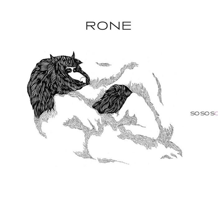 RONE - So So So EP