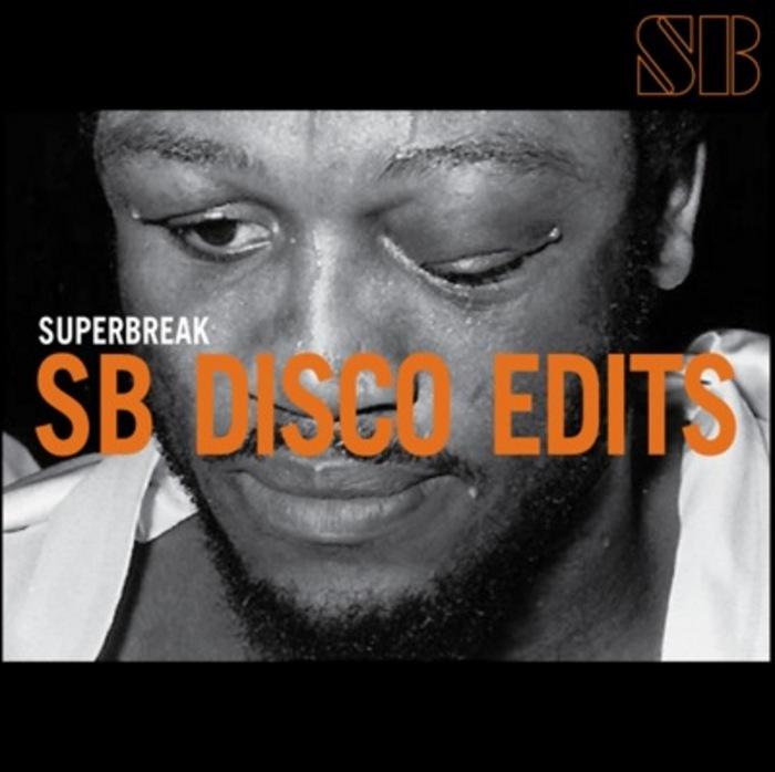 SUPERBREAK - SB Disco Edits Vol 02