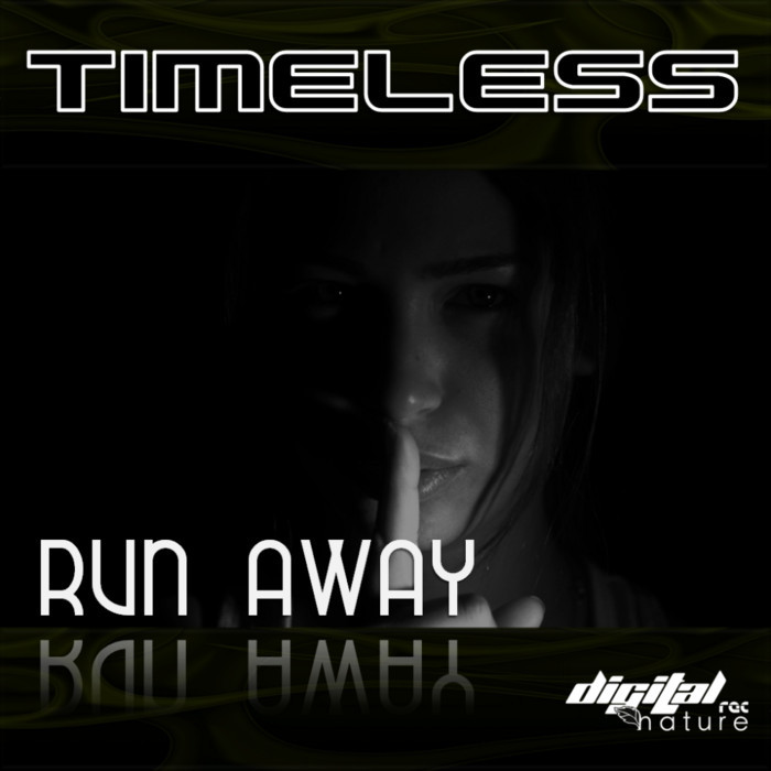 TIMELESS - Run Away EP