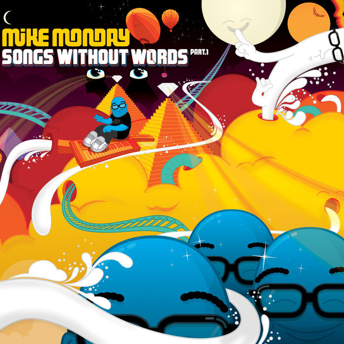 MIKE MONDAY - Songs Without Words