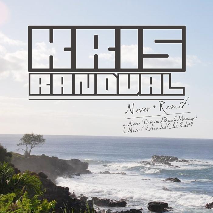 RANDVAL, Kris - Never