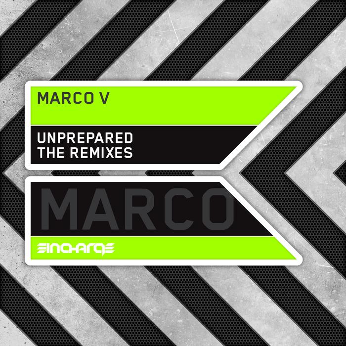 MARCO V - Unprepared (The remixes)