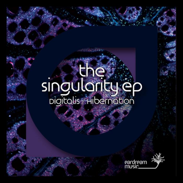 DIGITALIS/HIBERNATION - The Singularity EP
