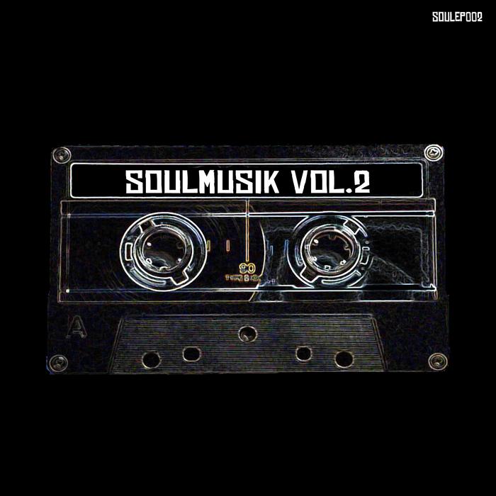 VEKTA/STRAWBERRY - Soulmusik Vol 2
