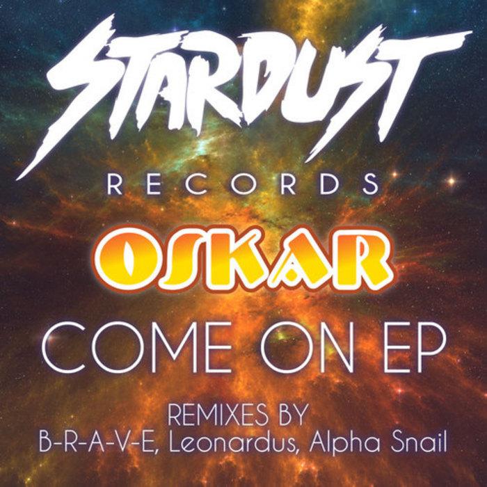 OSKAR - Come On EP