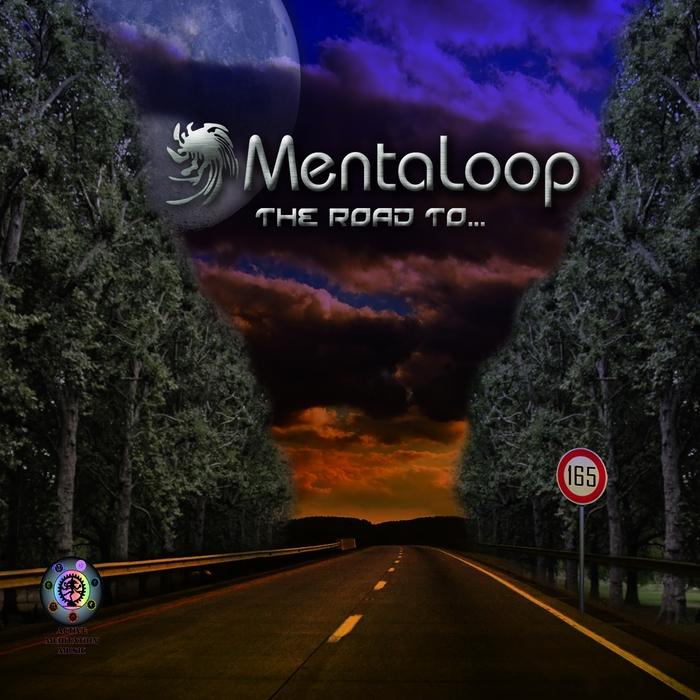 MENTALOOP - The Road To