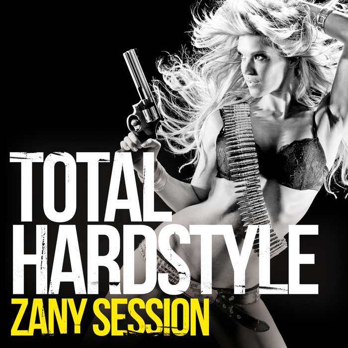 VARIOUS - Total Hardstyle (Zany Session)