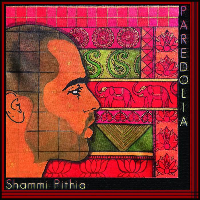 PITHIA, Shammi - Paredolia