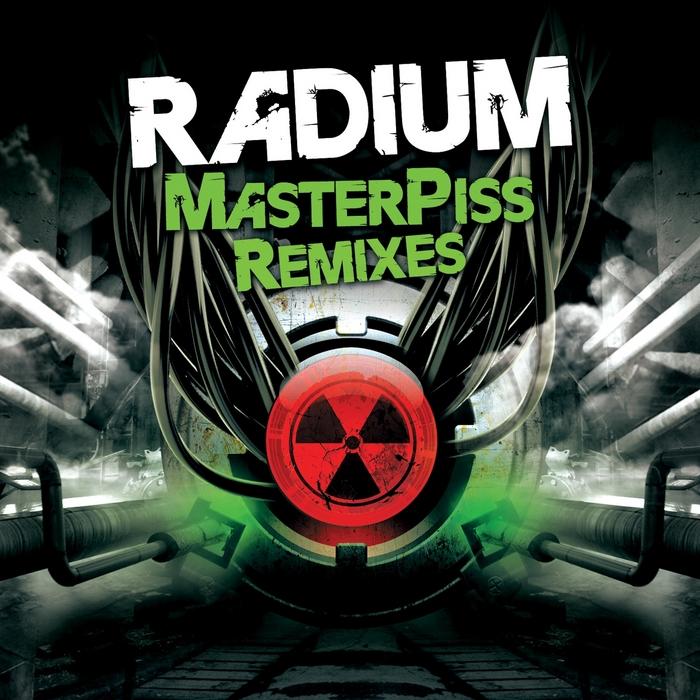 RADIUM - Masterpiss (remixes)