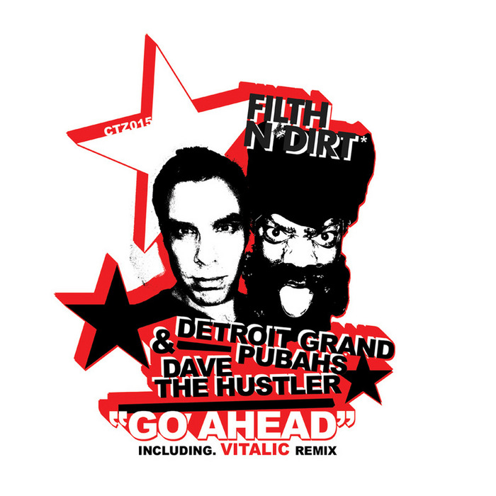Filth N Dirt - Go Ahead