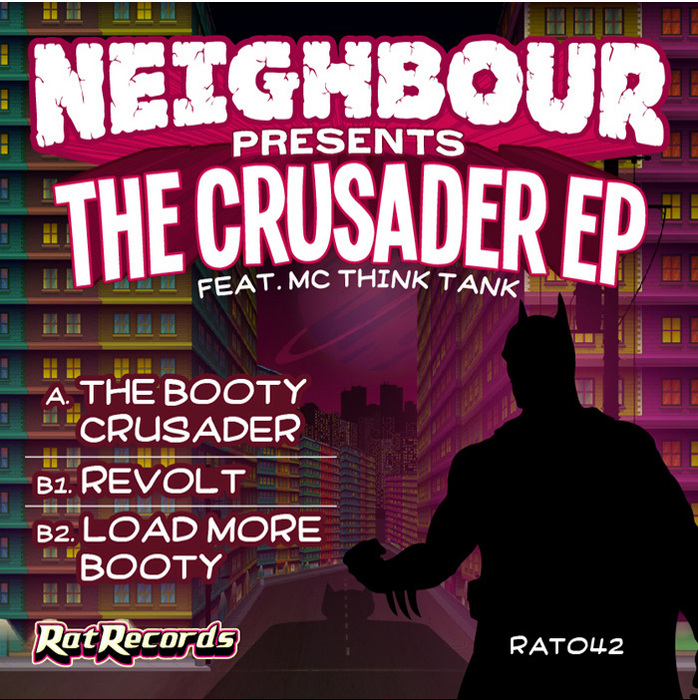 NEIGHBOUR & MC THINKTANK - The Crusader EP