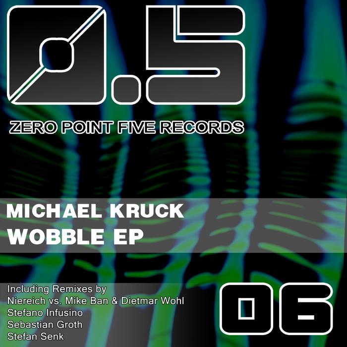 KRUCK, Michael - Wobble EP