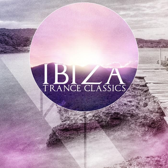 VARIOUS - Ibiza Trance Classics