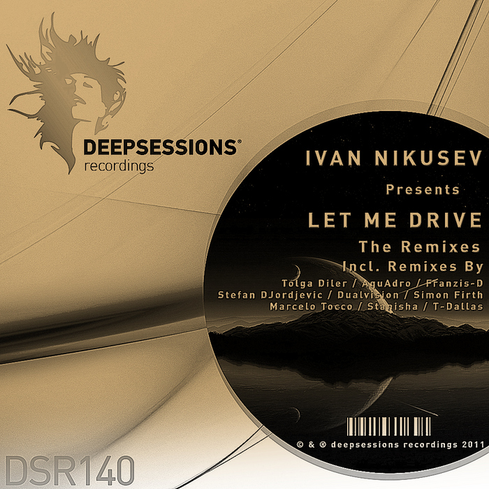 NIKUSEV, Ivan - Let Me Drive (The remixes)