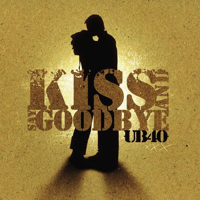 Kiss And Say Goodbye (2 Track) by UB40 on MP3, WAV, FLAC, AIFF