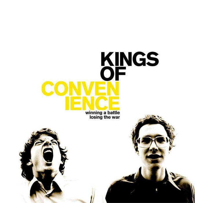 KINGS OF CONVENIENCE - Winning A Battle, Losing The War