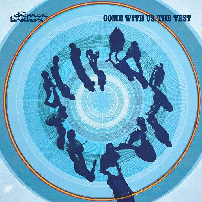 THE CHEMICAL BROTHERS - Come With Us/The Test
