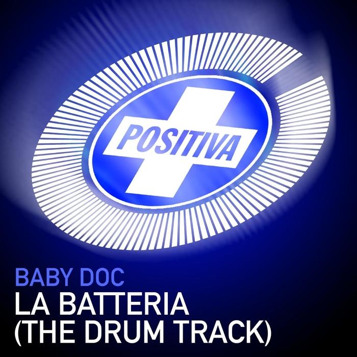 BABY DOC - La Batteria (The Drum Track)